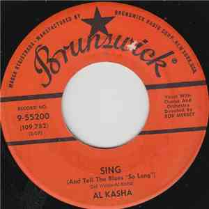 "Al Kasha - Sing (And Tell The Blues ""So Long"") download free"