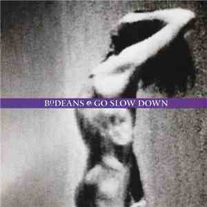 BoDeans - Go Slow Down download free