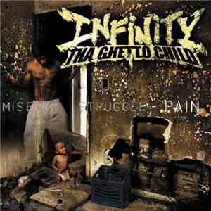 Infinity Tha Ghetto Child - Pain