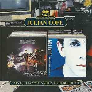 Julian Cope - Saint Julian / My Nation Underground