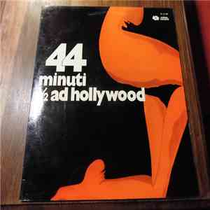 Sound Stage Orchestra & Voices - 44 Minuti E 1/2 Ad Hollywood download free