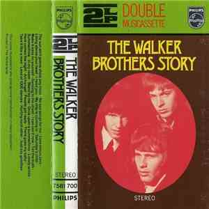 The Walker Brothers - The Walker Brothers Story download free