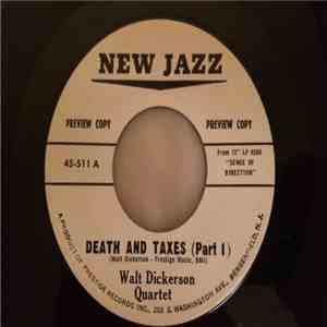 Walt Dickerson Quartet - Death And Taxes Part 1 / Part 2 download free